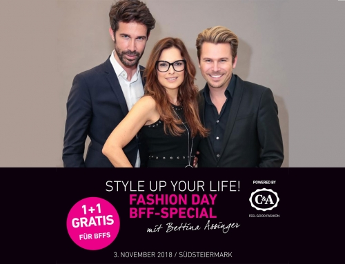 STYLE UP YOUR LIFE! FASHION DAY – BFF-SPECIAL – 3. November 2018