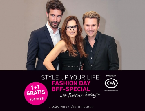 STYLE UP YOUR LIFE! FASHION DAY – BFF-SPECIAL – 9. März 2019